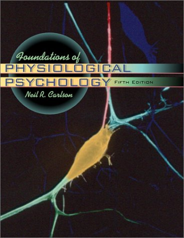 9780205334353: Foundations of Physiological Psychology with CD (5th Edition)