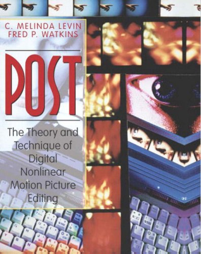 9780205335251: POST: The Theory and Technique of Digital Nonlinear Motion Picture Editing