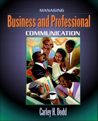 9780205335268: Managing Business and Professional Communication