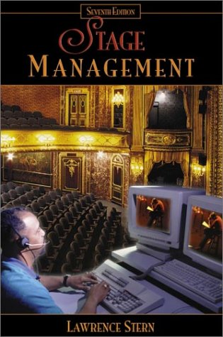 Stage Management (7th Edition): Lawrence Stern