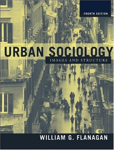 9780205335329: Urban Sociology: Images and Structure (4th Edition)