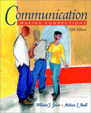 9780205335428: Communication: Making Connections (Book Alone)