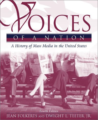 9780205335466: Voices of a Nation: A History of Mass Media in the United States (4th Edition)