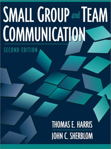 9780205335480: Small Group and Team Communication (2nd Edition)