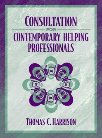 9780205335541: Consultation for Contemporary Helping Professionals