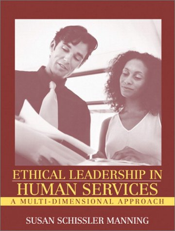 9780205335657: Ethical Leadership in Human Services: A Multi-Dimensional Approach