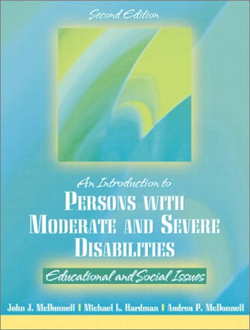 9780205335695: Introduction to Persons with Moderate and Severe Disabilities: Educational and Social Issues (2nd Edition)
