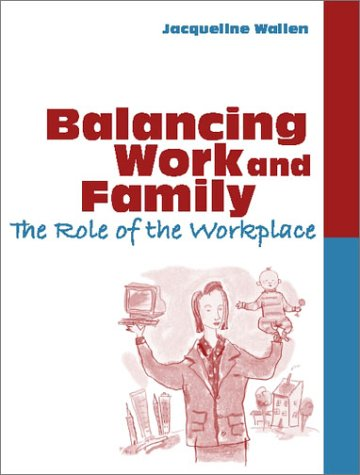 9780205336029: Balancing Work and Family