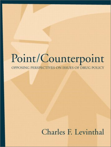 9780205336074: Point/Counterpoint: Opposing Perspectives on Issues of Drug Policy
