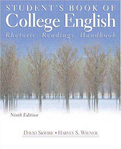 9780205336234: Student's Book of College English: Rhetoric, Readings, Handbook