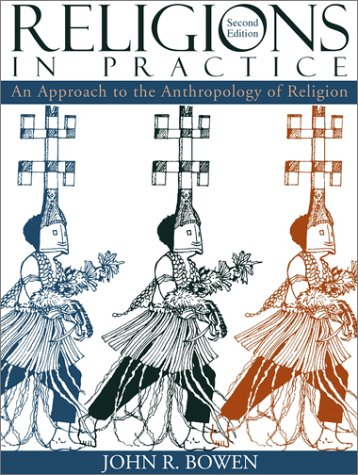 9780205336326: Religions In Practice: An Approach to the Anthropology of Religion (2nd Edition)