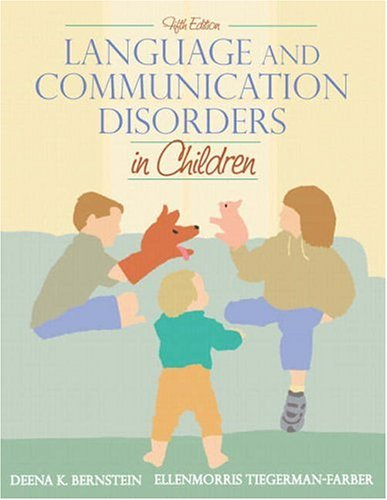 9780205336357: Language and Communication Disorders in Children (5th Edition)