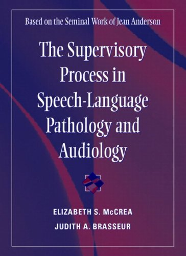 9780205336623: The Supervisory Process in Speech-Language Pathology and Audiology