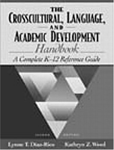 9780205336852: The Crosscultural, Language, and Academic Development Handbook: A Complete K-12 Reference Guide (2nd Edition)