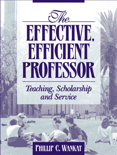 9780205337118: The Effective, Efficient Professor: Teaching Scholarship and Service