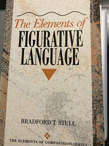 9780205337125: The Elements of Figurative Language