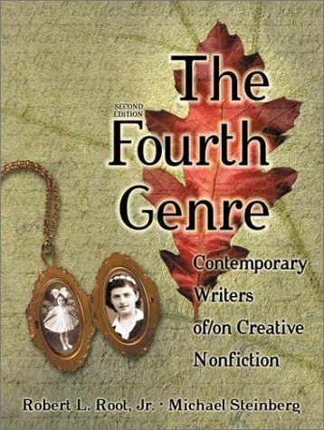 9780205337156: The Fourth Genre: Contemporary Writers of/on Creative Nonfiction (2nd Edition)
