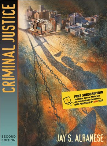 Criminal Justice (with Interactive Companion Website Access: Jay S. Albanese