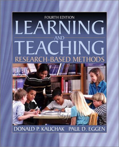 9780205337576: Learning and Teaching: Research-Based Methods (4th Edition)