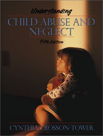 9780205337958: Understanding Child Abuse and Neglect (5th Edition)