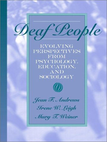 9780205338139: Deaf People: Evolving Perspectives from Psychology, Education, and Sociology