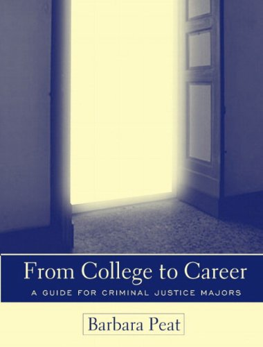 9780205338382: From College to Career: A Guide for Criminal Justice Majors