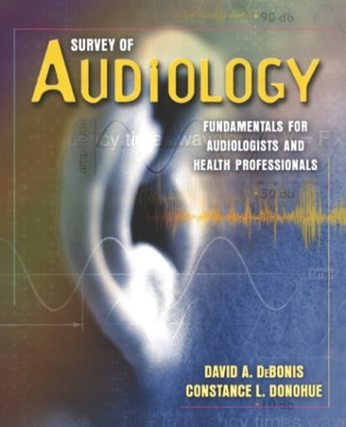 9780205338399: Survey of Audiology: Fundamentals for Audiologists and Health Professionals