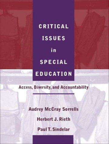 9780205340224: Critical Issues in Special Education: Access, Diversity, and Accountability