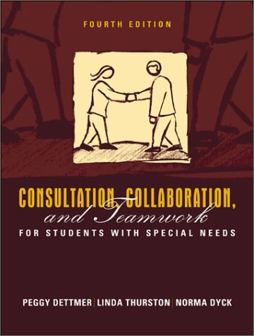 9780205340736: Consultation, Collaboration, and Teamwork for Students with Special Needs (4th Edition)