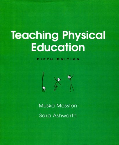 9780205340934: Teaching Physical Education (5th Edition)