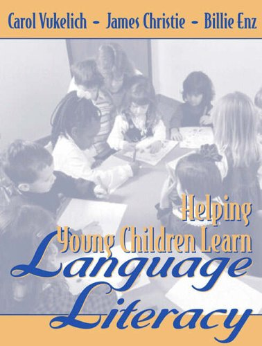 9780205342334: Helping Young Children Learn Language and Literacy