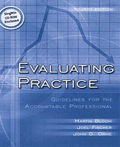 9780205342617: Evaluating Practice: Guidelines for the Accountable Professional (with FREE SINGWIN CD-ROM) (4th Edition)