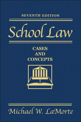 9780205342846: School Law: Cases and Concepts (7th Edition)