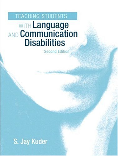9780205343300: Teaching Students with Language and Communication Disabilities (2nd Edition)