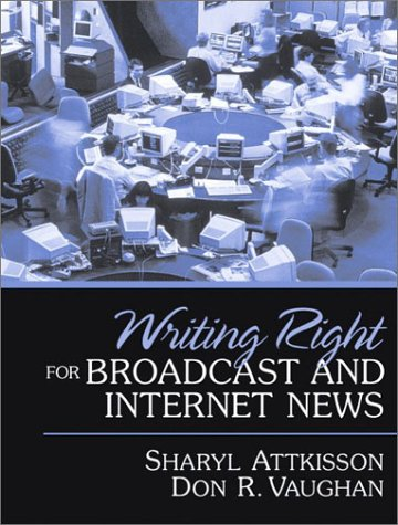 9780205343515: Writing Right for Broadcast and Internet News