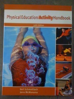 9780205344017: The Physical Education Activity Handbook (10th Edition)