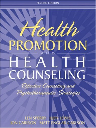 Health Promotion and Health Counseling: Effective Counseling: Len Sperry, Judy