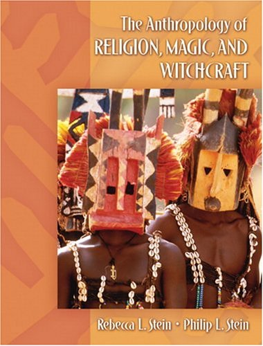 9780205344215: Anthropology of Religion, Magic, and Witchcraft