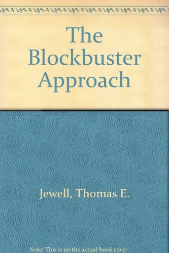 The Blockbuster Approach: A Guide to Teaching: Thomas E. Jewell