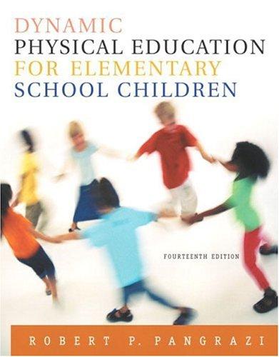 9780205344383: Dynamic Physical Education for Elementary School Children, 14th Edition