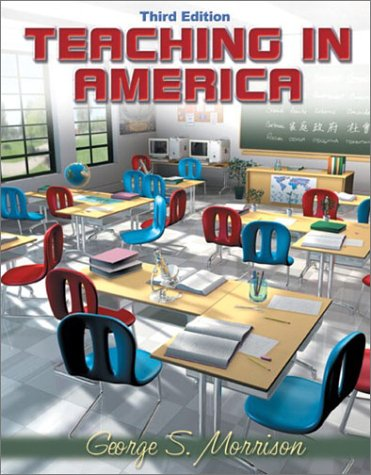 9780205344703: Teaching in America (3rd Edition)