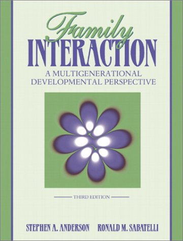 9780205347728: Family Interaction: A Multigenerational Developmental Perspective (3rd Edition)