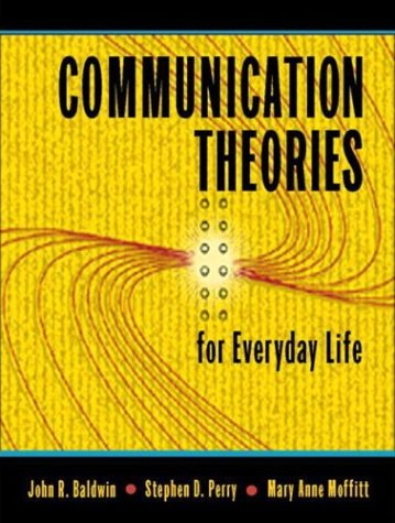 9780205348060: Communication Theories for Everyday Life