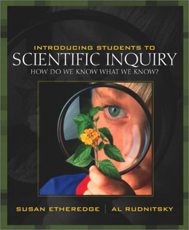 9780205348121: Introducing Students to Scientific Inquiry: How Do We Know What We Know?