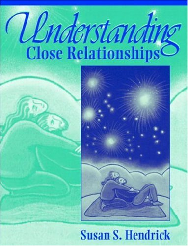 9780205349852: Understanding Close Relationships