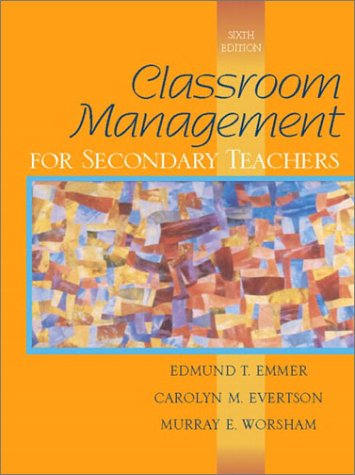 9780205349951: Classroom Management for Secondary Teachers (6th Edition)