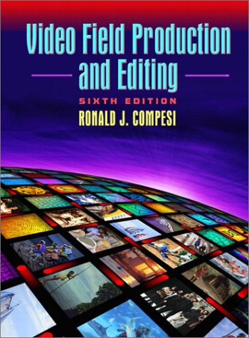 9780205350971: Video Field Production and Editing (6th Edition)