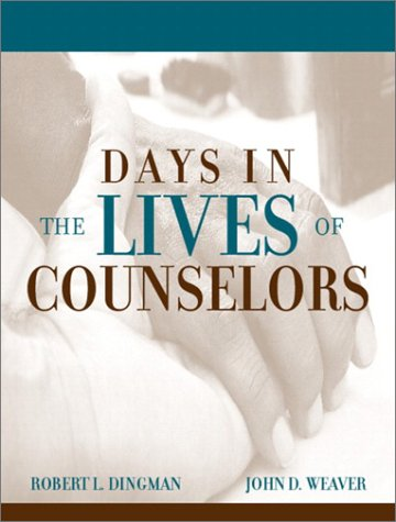 9780205351923: Days in the Lives of Counselors