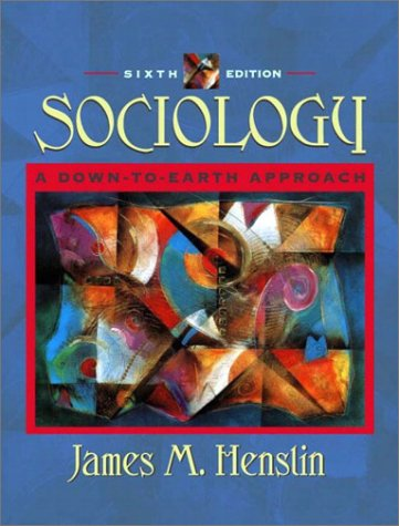 9780205352241: Sociology: A Down-to-Earth Approach (6th Edition)