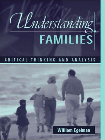 9780205352623: Understanding Families: Critical Thinking and Analysis